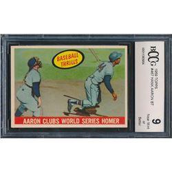 Hank Aaron 1959 Topps #467 BT / WS Homer (BCCG 9)