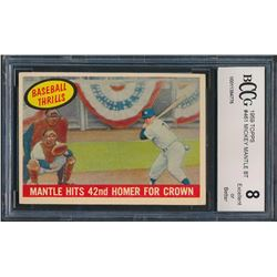 Mickey Mantle 1959 Topps #461 BT / 42nd Homer (BCCG 8)