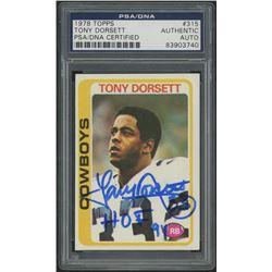 """Tony Dorsett Signed 1978 Topps #315 RC Inscribed """"HOF 94"""" (PSA Encapsulated)"""