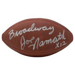 "Joe Namath Signed NFL Football Inscribed ""Broadway""  ""12x"" (JSA COA)"