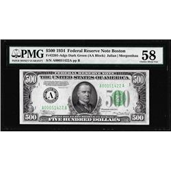 1934 $500 Federal Reserve Note Boston Fr.2201-A PMG Choice About Uncirculated 58
