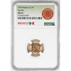 1945 Mexico 2.5 Pesos Gold Coin NGC MS65