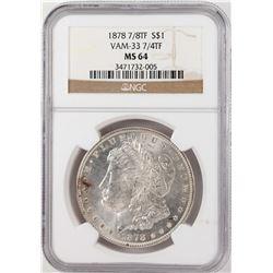 1878 7/8TF VAM-33 7/4TF $1 Morgan Silver Dollar Coin NGC MS64