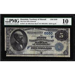 1882DB $5 Honolulu, Territory of Hawaii Ch# 5550 National Note PMG Very Good 10