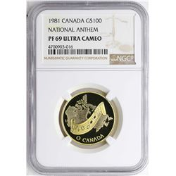 1981 Canada $100 National Anthem Gold Coin NGC PF69 Ultra Cameo