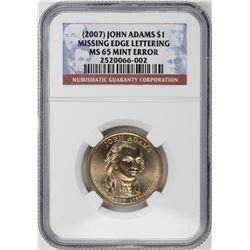 2008 $1 John Adams Presidential Coin Missing Edge Lettering Error NGC MS65