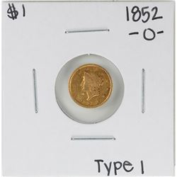 1852-O Type 1 $1 Liberty Head Gold Dollar Coin