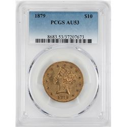1879 $10 Liberty Head Eagle Gold Coin PCGS AU53