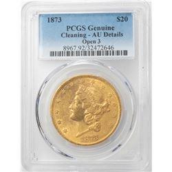 1873 Open 3 $20 Liberty Head Double Eagle Gold Coin PCGS AU Details