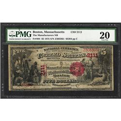 1875 $5 Manufacturers NB Boston, MA CH# 2111 National Currency Note PMG Very Fine 20