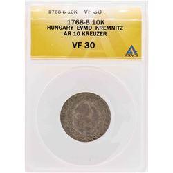 1768-B Hungary EVMD Kremnitz AR 10 Kreuzer Coin ANACS VF30