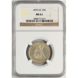 1876-CC Seated Liberty Quarter Coin NGC MS61