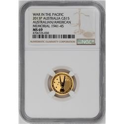 2013P $15 Australian/American Memorial Gold NGC MS69