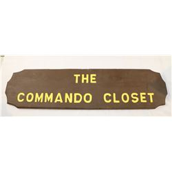 """The Commando Closet"" Wooden Sign"
