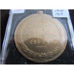 1914 & 1919 GREAT WAR FOR CIVILIZATION BRONZE MEDAL
