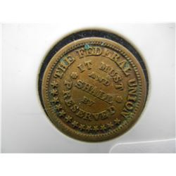 """It must and shall """"by"""" preserved Army and Navy CIVIL WAR TOKEN."""