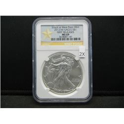2012-W Silver American Eagle.  Struck at West Point Mint.  First Releases.  NGC MS 69.