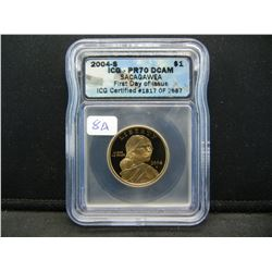 2004-S Sacajawea $1.  Slabbed by ICG (one of the top firms) as PR70 DCAM.  PERFECT!