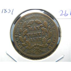 """1837 Hard Times Token.  """"May Tenth.""""  Very Good."""