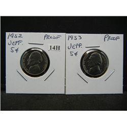 1952 and 1953 Proof Jefferson 5c.  Scarce.