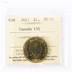 """2017 - $1 - Canada 150 - Connecting a Nation. """"MS-65[ICCS Certified : XWH-746]"""""""