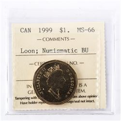 "1999 - $1 [Loon]. ""PL-66(Numismatic BU : MS-66)[ICCS Certified : XVW-578]"""