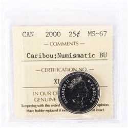 """2000 - 25 cents [Caribou] (no W). """"PL-67(Numismatic BU : MS-67)[ICCS Certified : XLT-265]"""""""