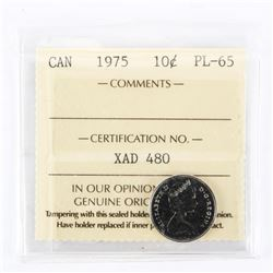 "1975 - 10 cents. ""PL-65[ICCS Certified : XAD-480]"""