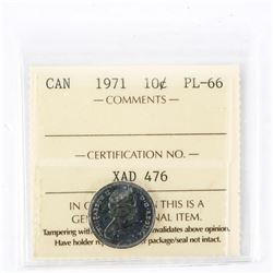 "1971 - 10 cents. ""PL-66[ICCS Certified : XDP-180]"""
