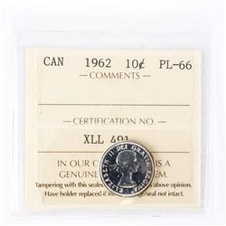 "1962 - 10 Cents. ""PL-66[ICCS Certified : XLL-491]"""