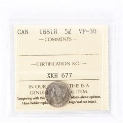 "1881 - H - 5-cent. ""VF-30[ICCS Certified]"""