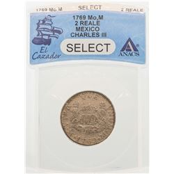 1769MoM Mexico 2 Reales Charles III El Cazador Shipwreck Coin ANACS Select