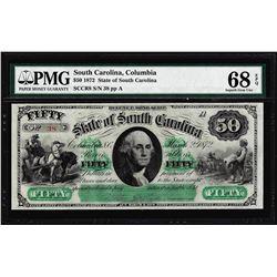 Low Serial Number 1872 $50 South Carolina Obsolete Note PMG Superb Gem Unc. 68EPQ