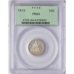 1872 Proof Seated Liberty Dime Coin PCGS PR64