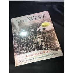 """""""The West"""" An Illustrated History by Geoffrey C. Ward (NEW)"""