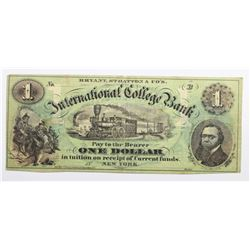1860'S $1 INTERNATIONAL COLLEGE BANK