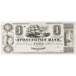 1850'S $4 UNISSUED STONINGTON BANK