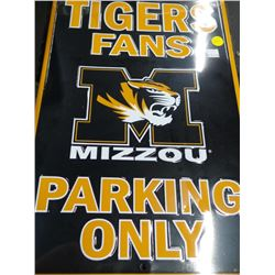 New Mizzou Tigers Fans Parking Sign