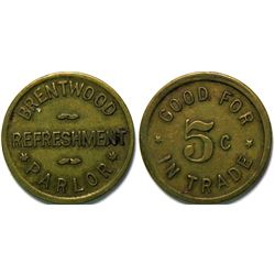 Brentwood Refreshment Parlor Token, Brentwood, Contra Costa Co.   (112954)