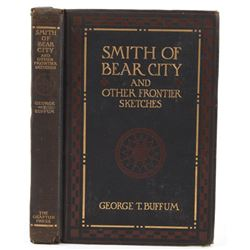 Smith of Bear City By George Buffum First Edition