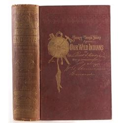 Our Wild Indians by Col. Richard Irving Dodge 1882