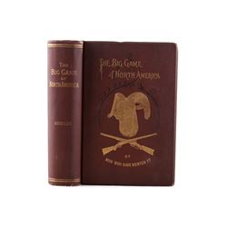 1st Edition The Big Game of North America c. 1890
