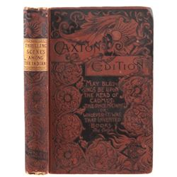 1884 Adventures Among the Indians Caxton Edition