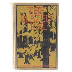 The Blazed Trail by Stewart Edward White c. 1902