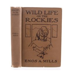 Wildlife on the Rockies By Enos A. Mills