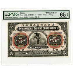 "International Banking Corp., 1910 ""Peking Branch"" Specimen Banknote."