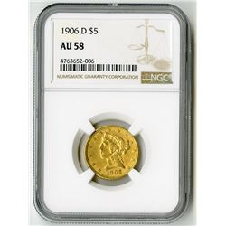 U.S. $5 Liberty Gold. 1906-D Liberty Head Half Eagle. AU-58 (NGC).