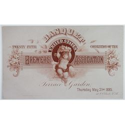 United States Brewers Association, 25th Convention Banquet Ticket, 1885 Located at the Terrace Garde