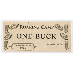 "Elks' Jubilee - B.P.O.E. No. 1373, Ranger, Texas, 1926 Roaring Camp ""one Buck""."