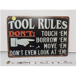 """Tool Rule reproduction sign 11.5 X 8"""""""